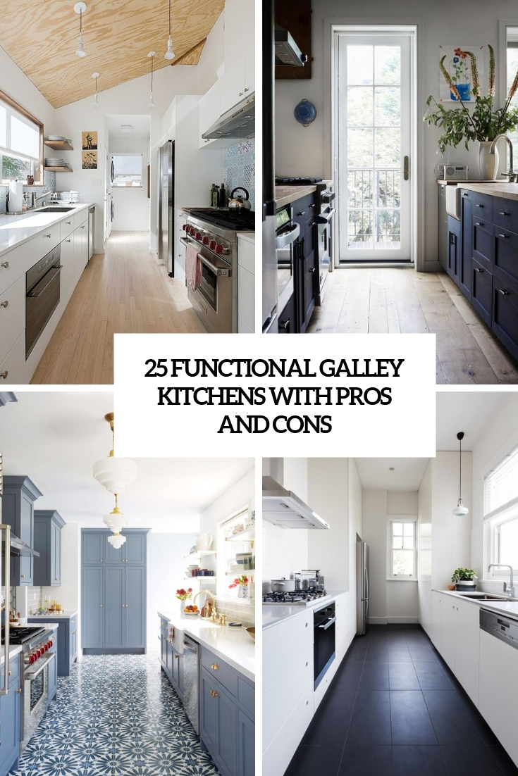 25 Functional Galley Kitchens With Pros And Cons