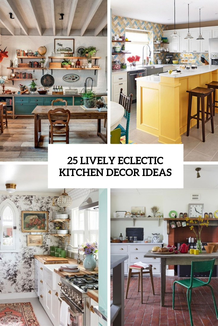 lively eclectic kitchen decor ideas cover