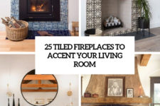 25 tiled fireplaces to accent your living room cover