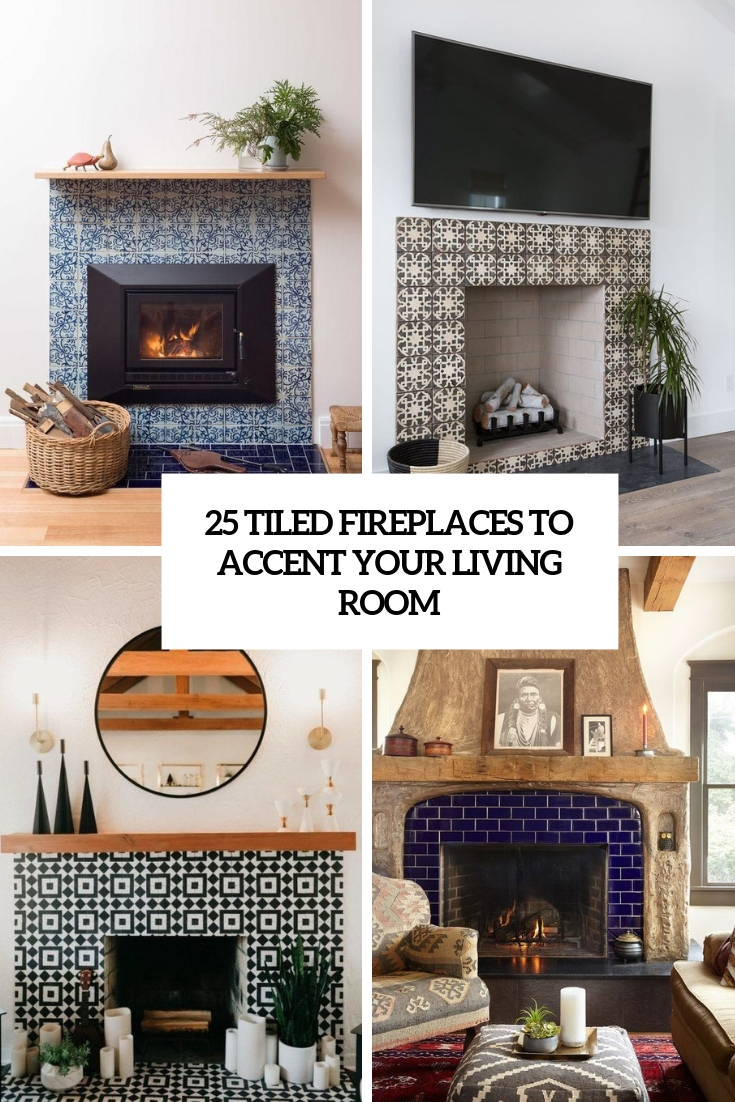 tiled fireplaces to accent your living room cover
