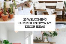 25 welcoming summer entryway decor ideas cover