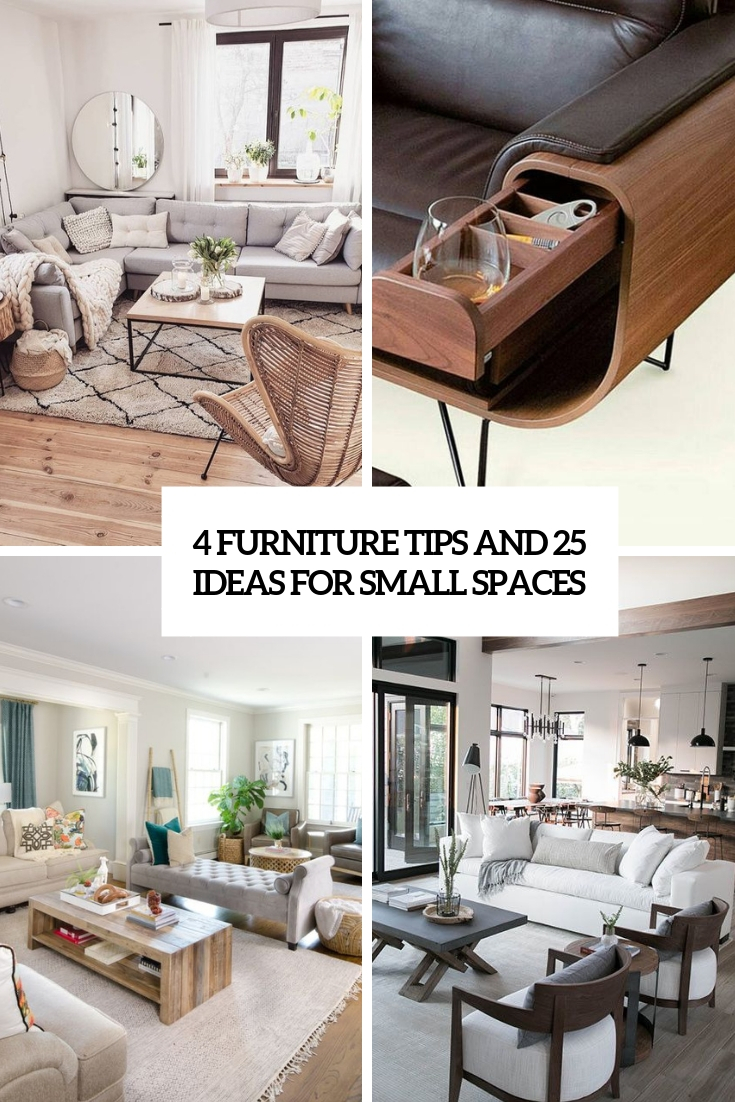 4 Furniture Tips And 25 Ideas For Small Spaces