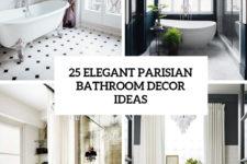 25 elegant parisian bathroom decor ideas cover
