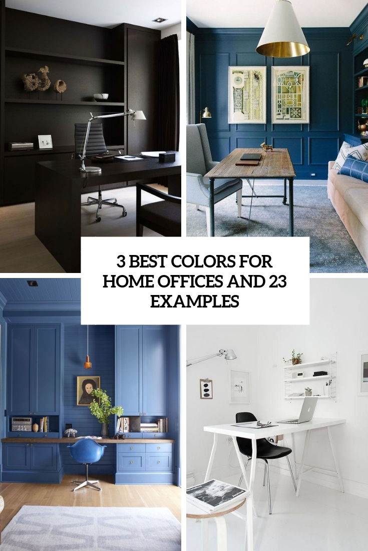 3 Best Colors For Home Offices And 23 Examples