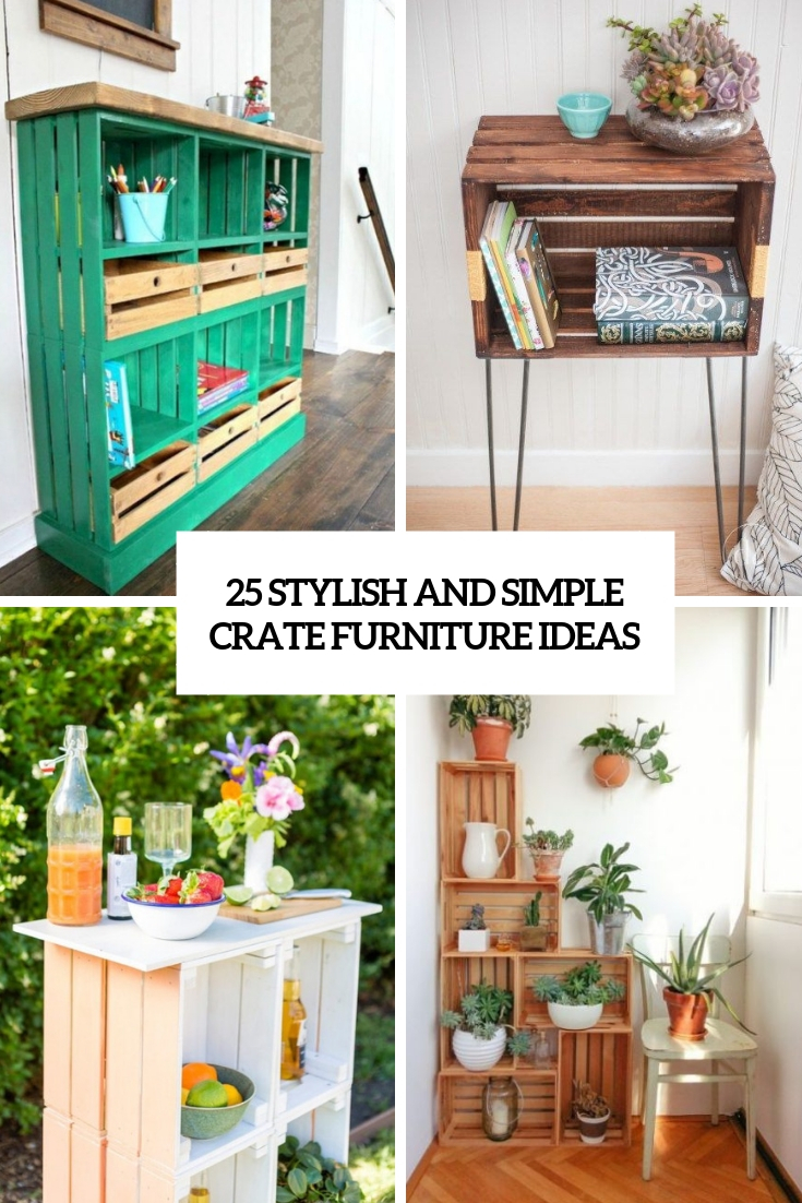 25 Stylish And Simple Crate Furniture Ideas