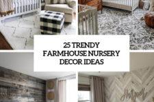 25 trendy farmhouse nursery decor ideas cover