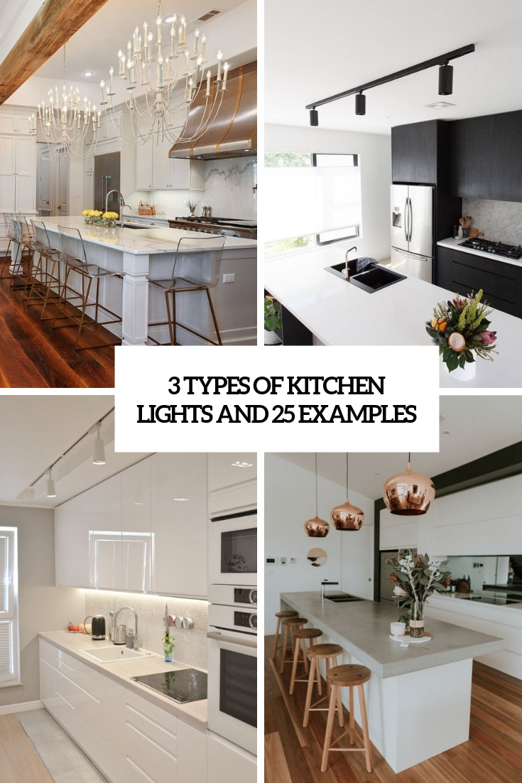 3 types of kitchen lights and 25 examples cover
