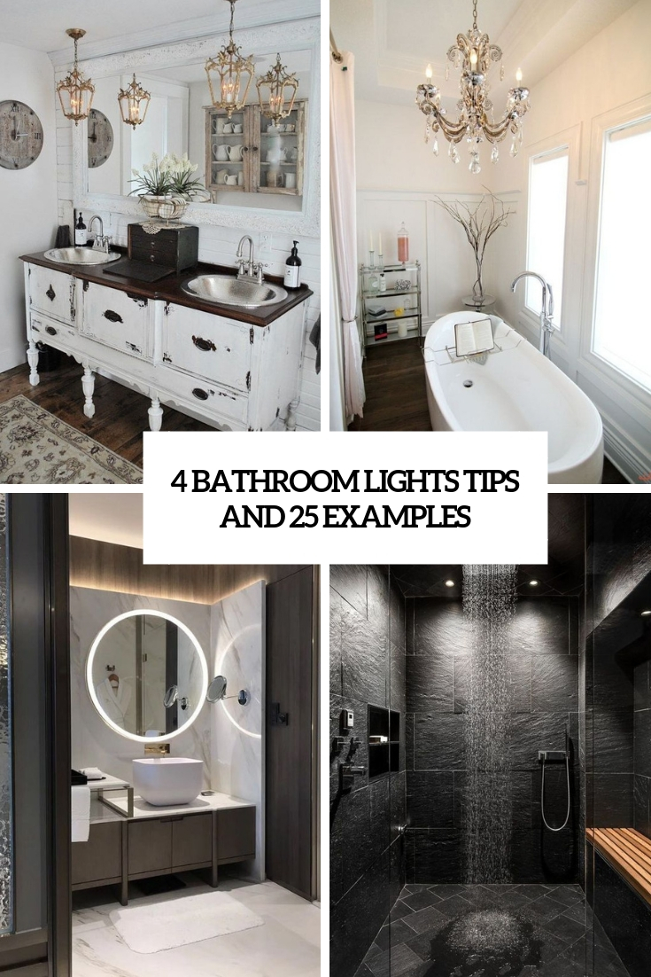 4 Bathroom Lights Tips And 25 Examples