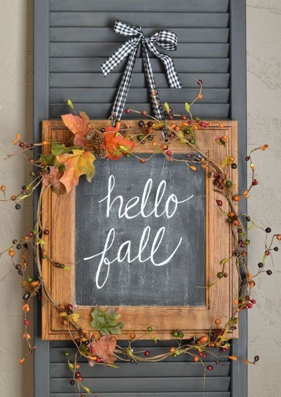 a chalkboard sign is a budget friendly idea for fall decor