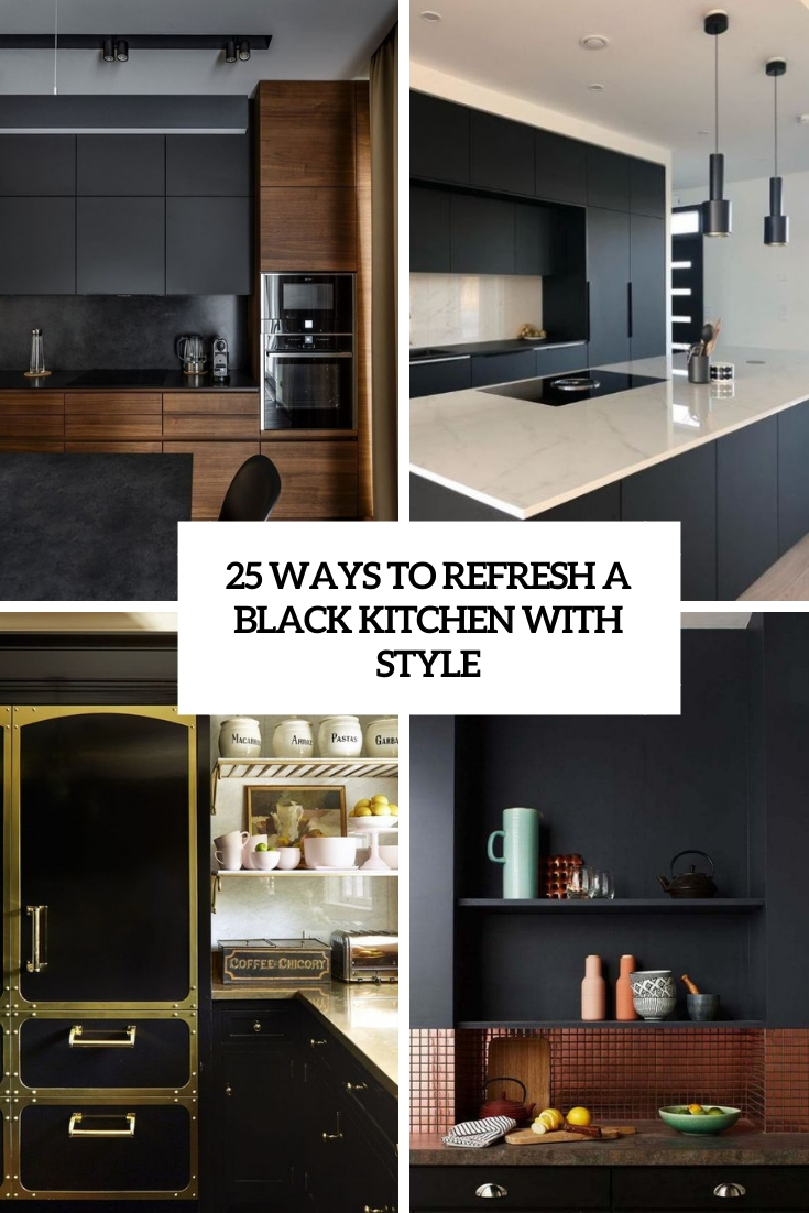 ways to refresh a black kitchen with style cover