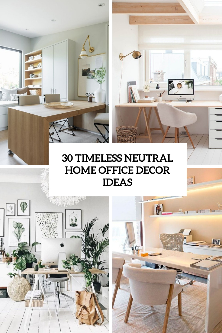 timeless neutral home office decor ideas cover