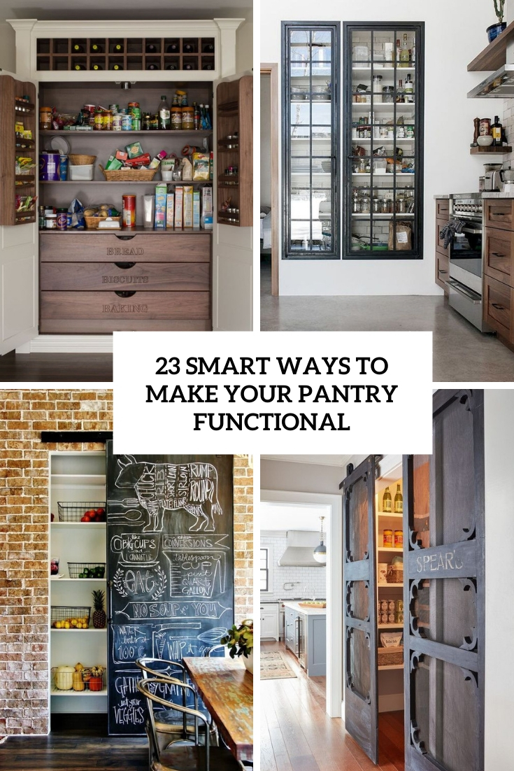 23 Smart Ways To Make Your Pantry Functional