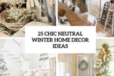 25 chic winter neutral home decor ideas cover