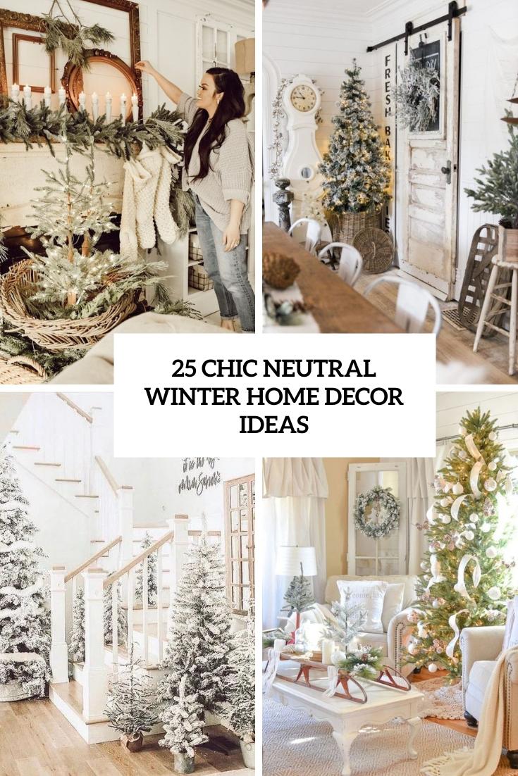 chic winter neutral home decor ideas cover