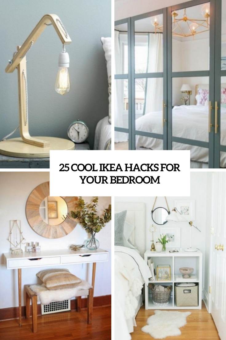 25 Cool IKEA Hacks For Your Bedroom