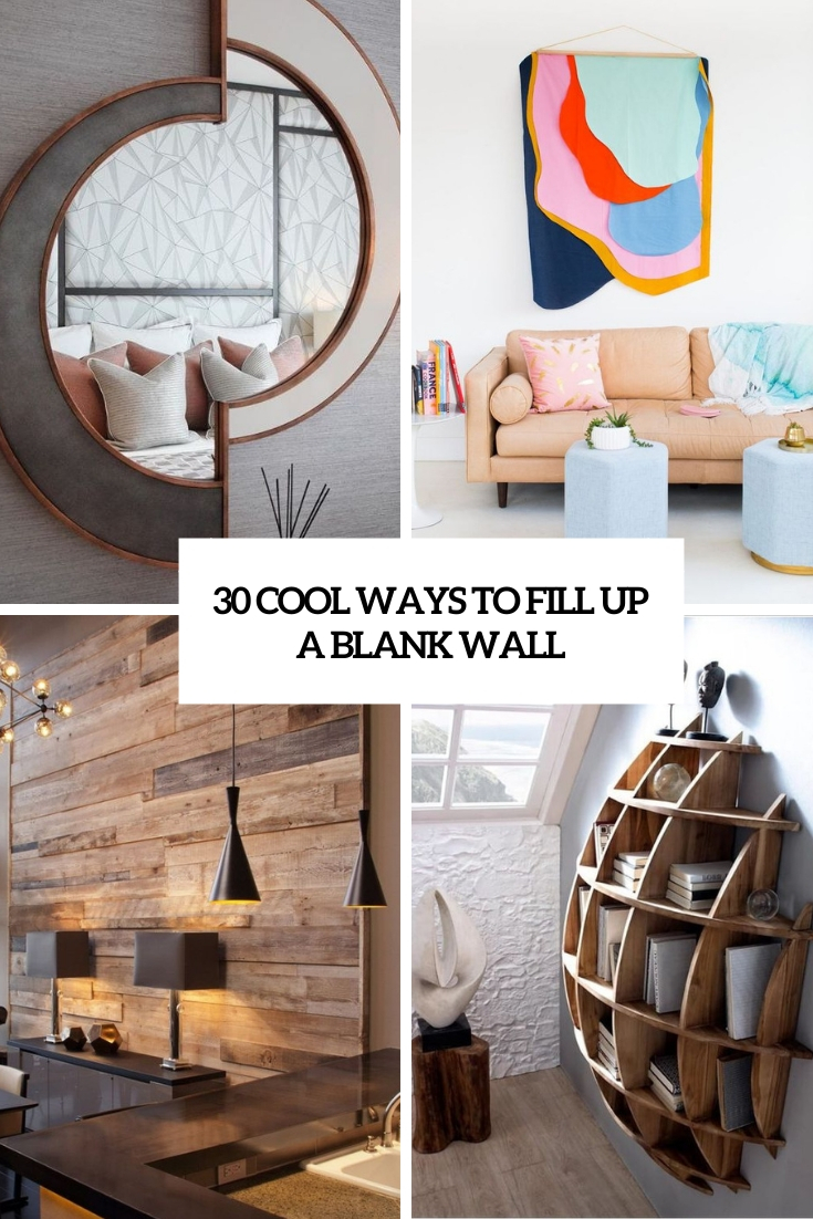 30 Cool Ways To Fill Up A Blank Wall