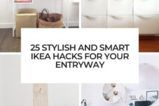 25 stylish and smart ikea hacks for your entryway cover