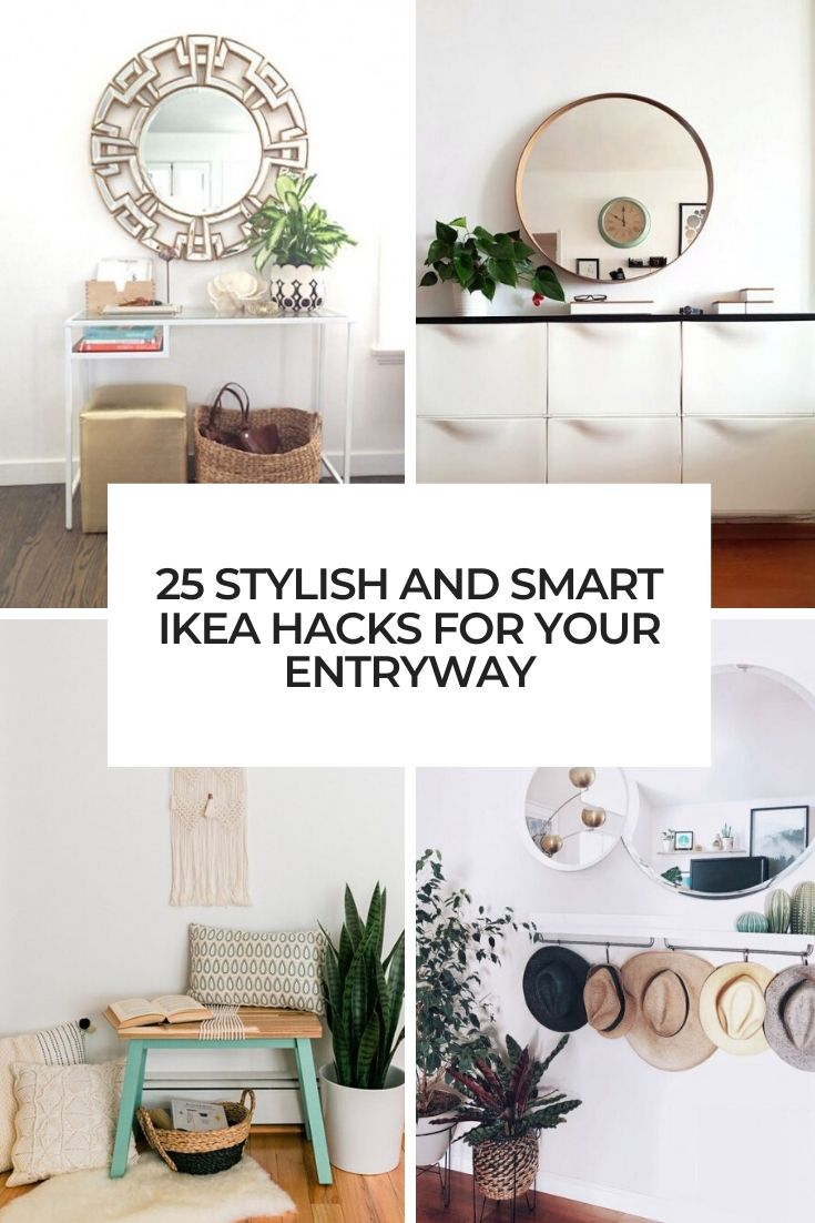 25 Stylish And Smart IKEA Hacks For Your Entryway