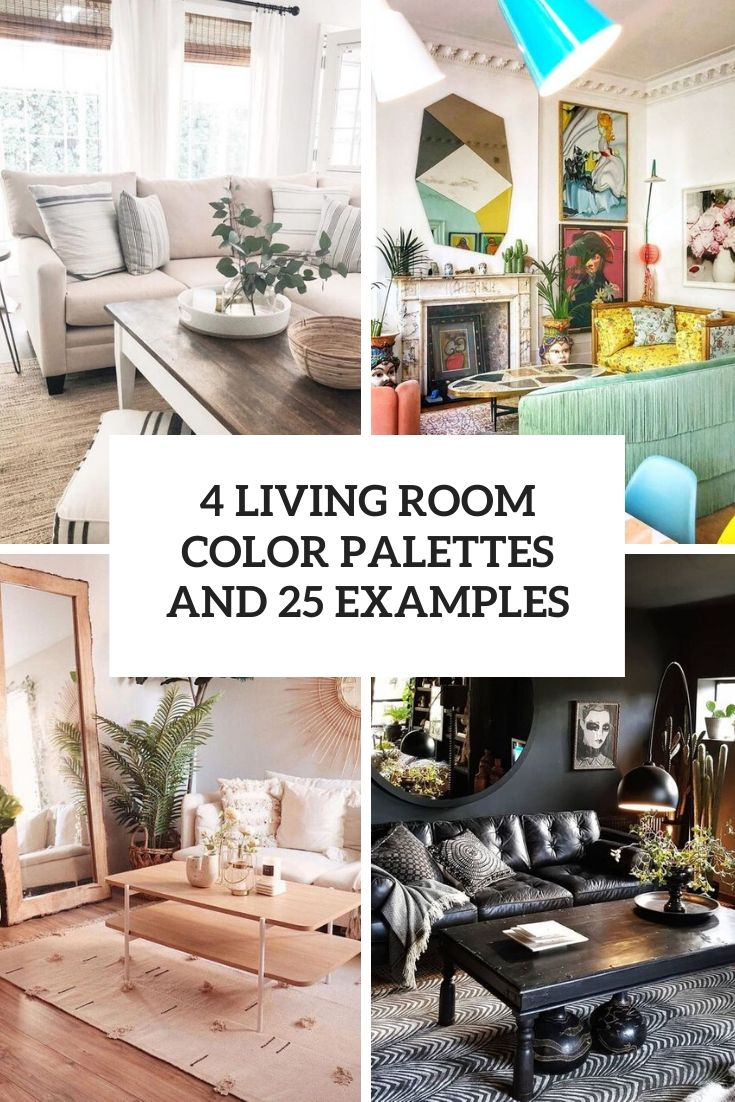 4 living room color palettes and 25 examples cover