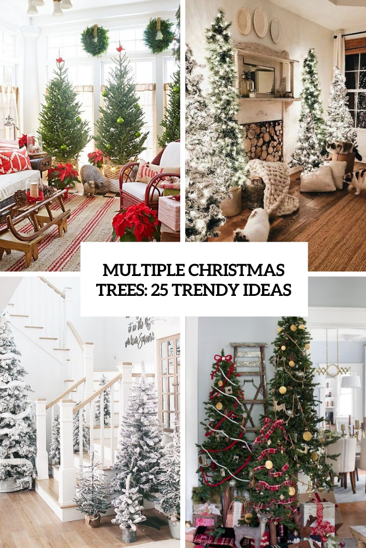multiple christmas trees 25 trendy ideas cover