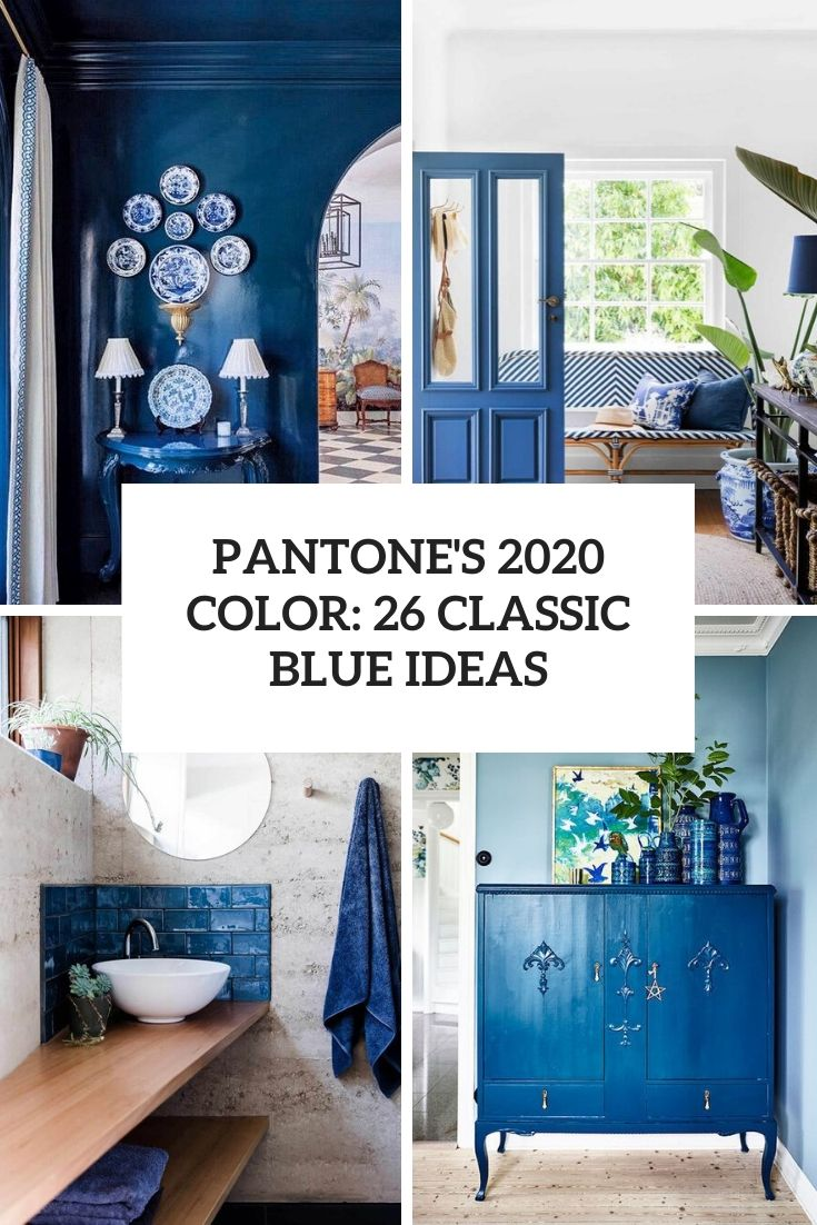 pantone's 2020 color 26 classic blue ideas cover