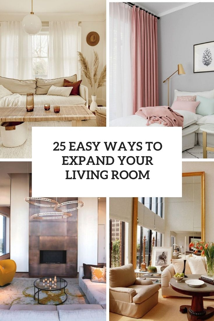 easy ways to expand your living room cover