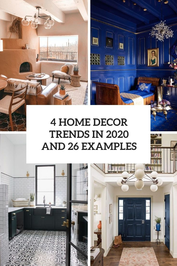 4 home decor trends in 2020 and 26 examples cover