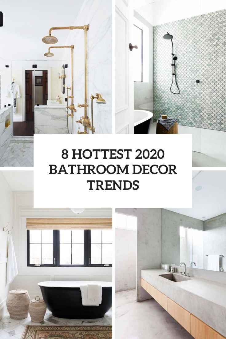 8 Hottest 2020 Bathroom Decor Trends - DigsDigs
