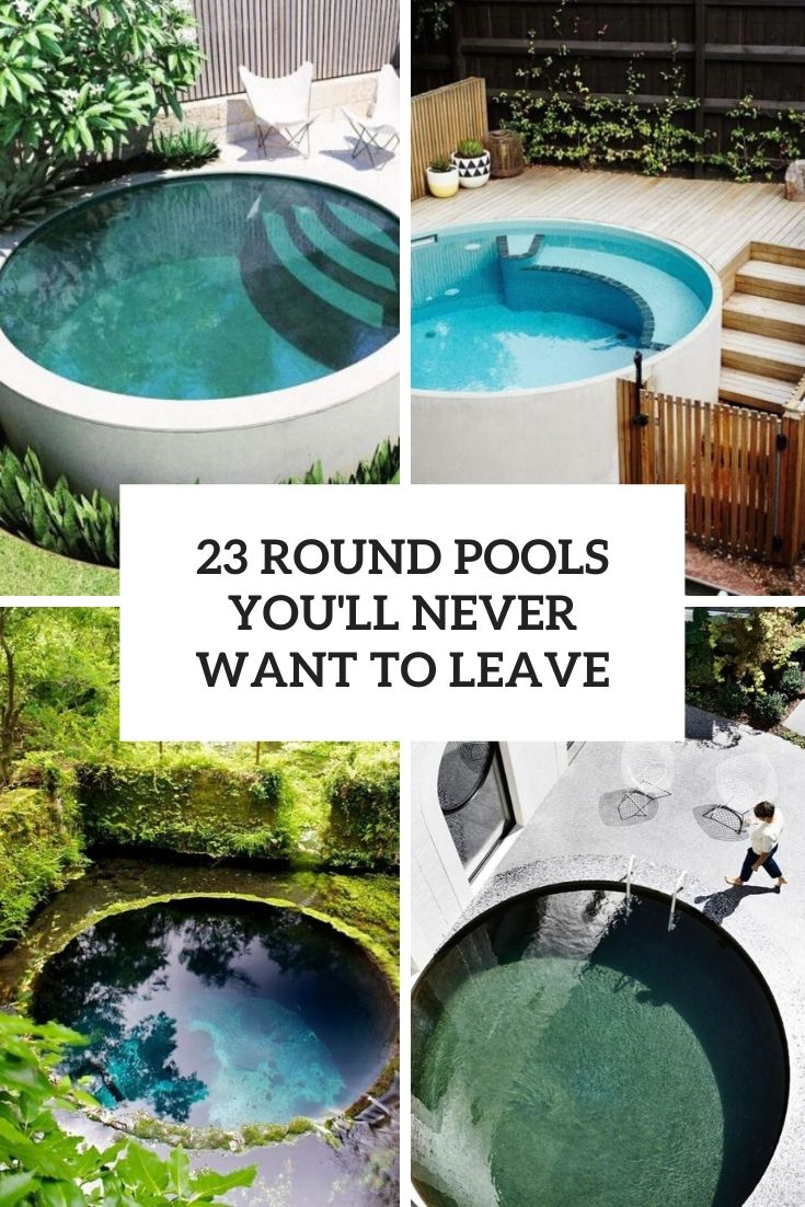 23 Round Pools You'll Never Want To Leave