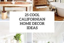 25 cool californian home decor ideas cover