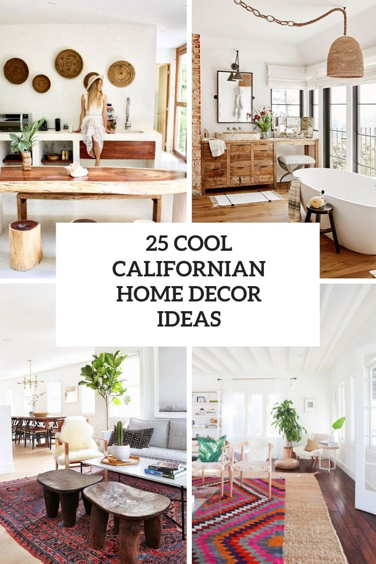 25 Cool Californian Home Decor Ideas