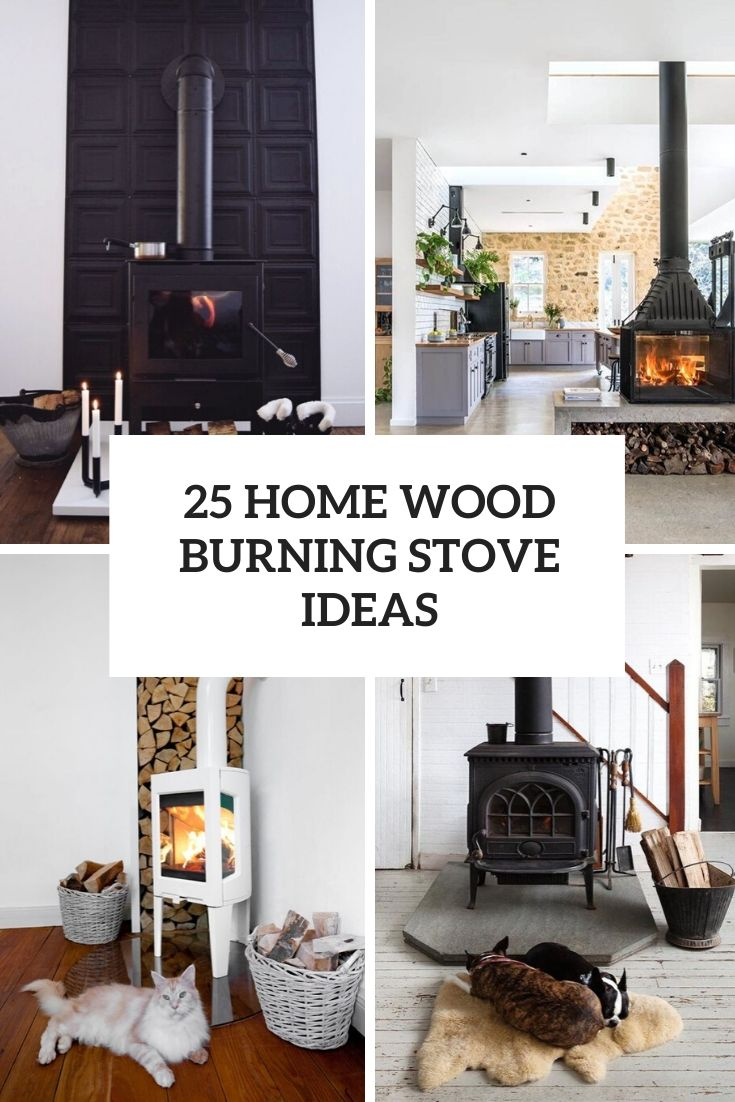 25 Home Wood Burning Stove Ideas