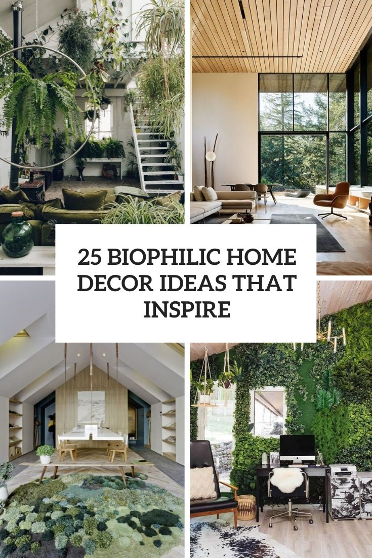25 Biophilic Home Decor Ideas That Inspire