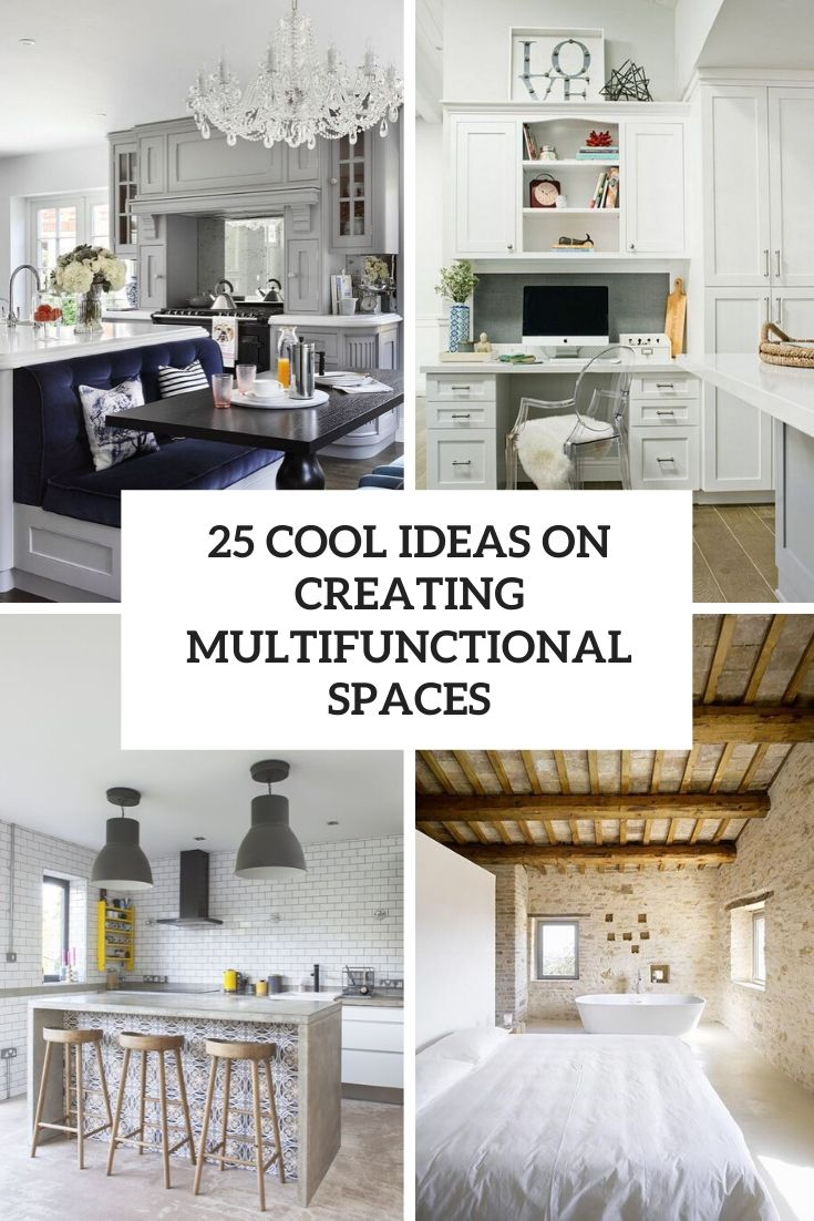cool ideas on creating multifunctional spaces cover