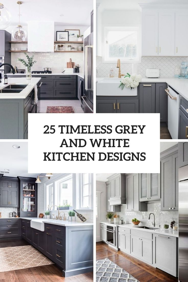 25 Timeless Grey And White Kitchen Designs
