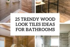 25 trendy wood look tiles ideas for bathrooms cover