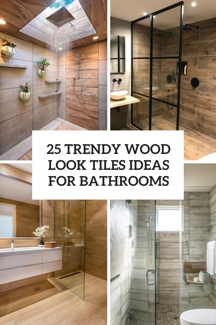 trendy wood look tiles ideas for bathrooms cover