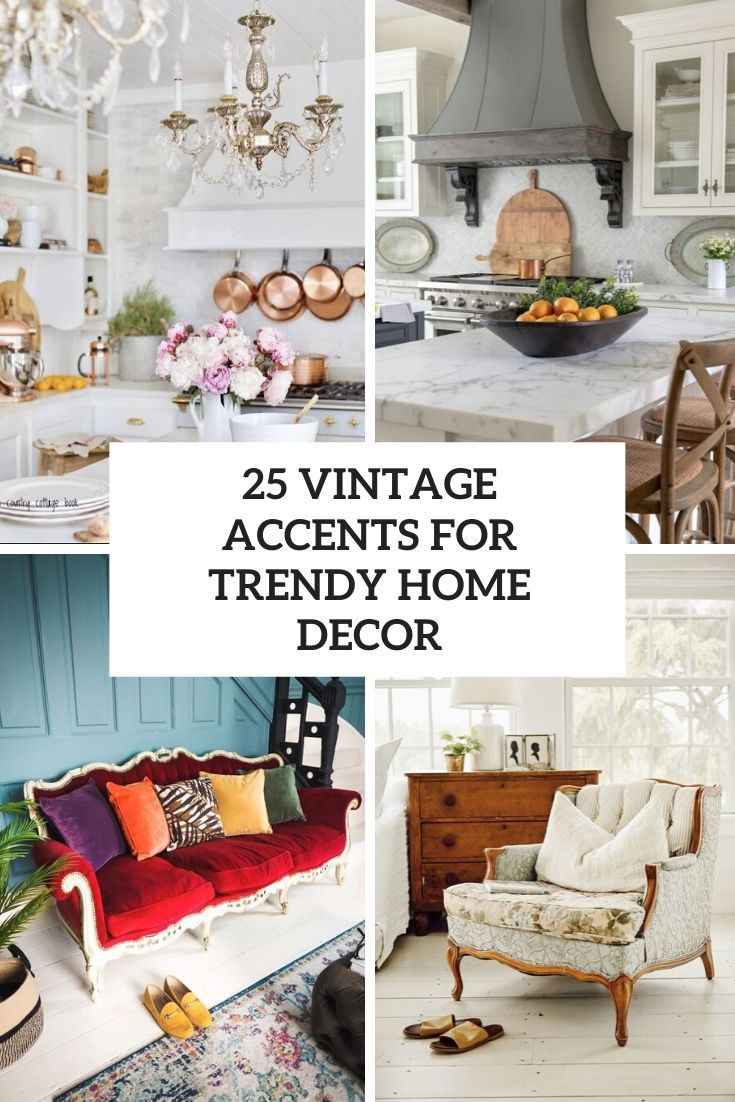 vintage accents for trendy home decor cover