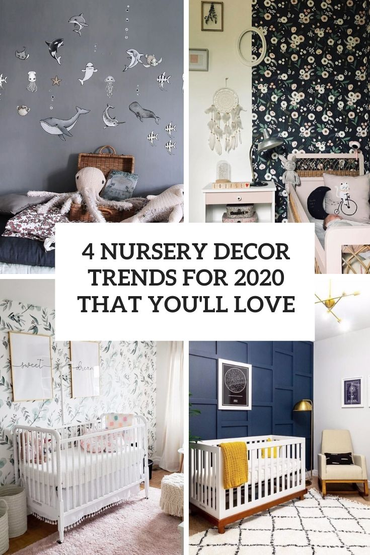 4 Nursery Décor Trends For 2020 That You'll Love