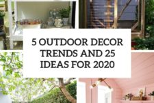 5 outdoor decor trends and 25 ideas for 2020 cover