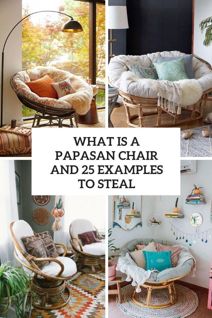What Is A Papasan Chair And 25 Examples To Steal