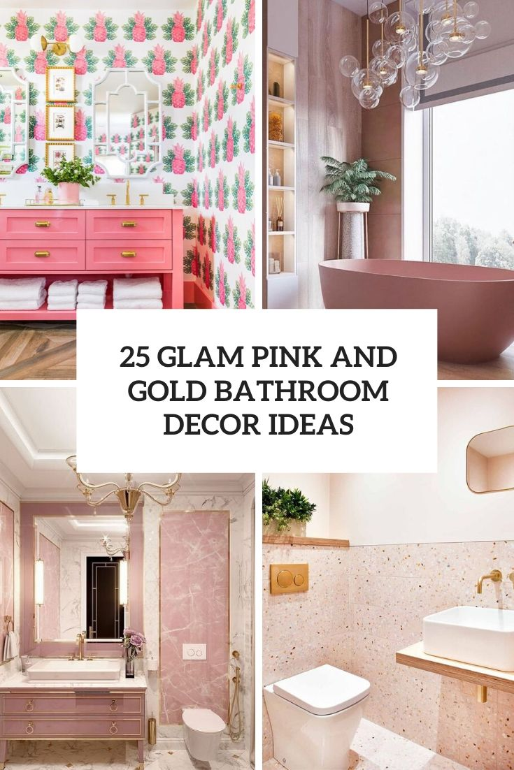 25 Glam Pink And Gold Bathroom Decor Ideas