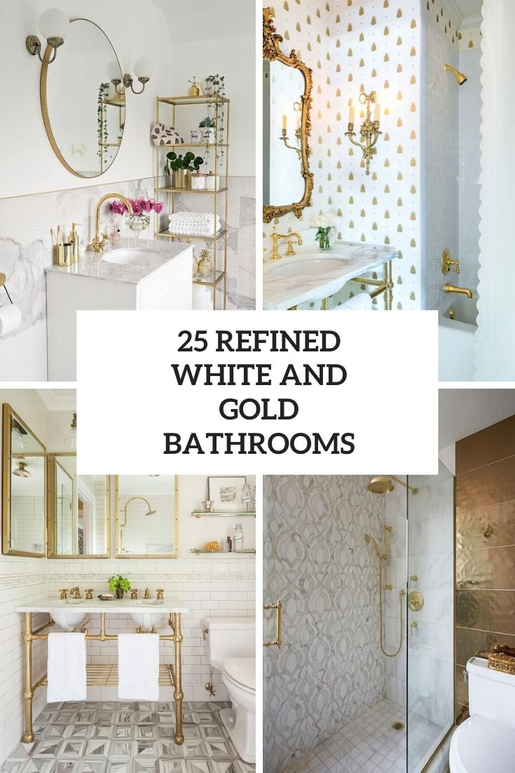 25 Refined White And Gold Bathrooms