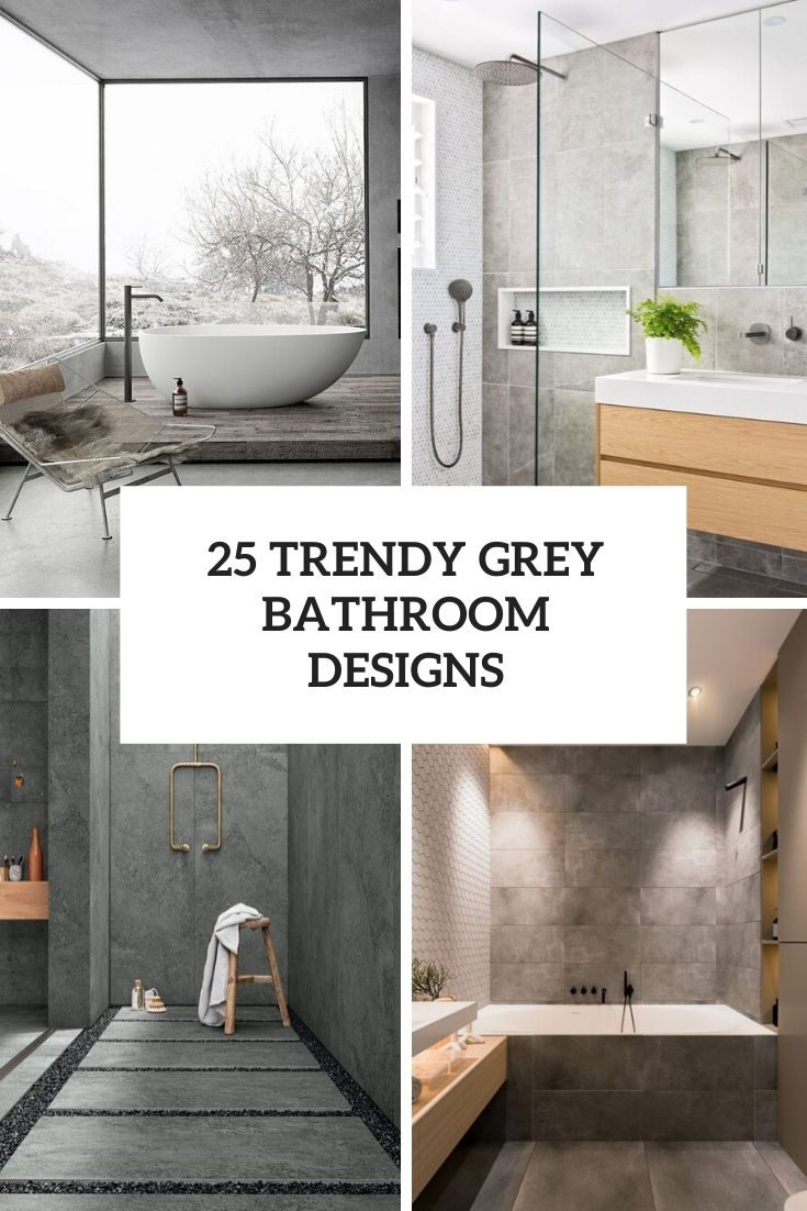 25 Trendy Grey Bathroom Designs