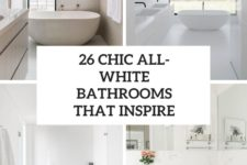 26 chic all-white bathrooms that inspire cover