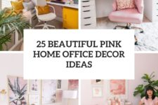 25 beautiful pink home office decor ideas cover