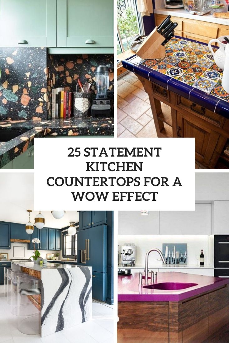 25 Statement Kitchen Countertops For A Wow Effect