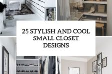 25 stylish and cool small closet designs cover