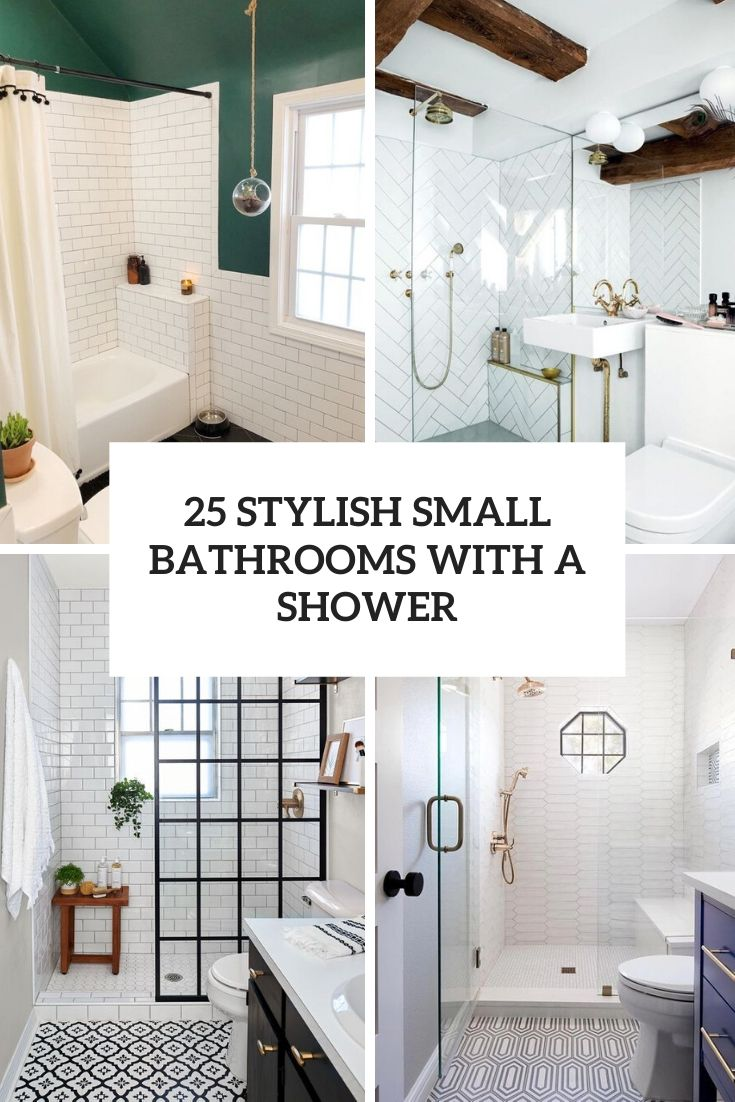 25 Stylish Small Bathrooms With A Shower