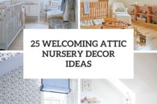 25 welcoming attic nursery decor ideas cover